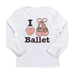I Love Ballet Shoes Pink Brown Infant Onesie Long Sleeve Infant T-Shirt