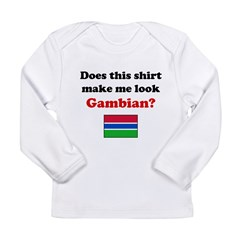 Make Me Look Gambian Long Sleeve Infant T-Shirt