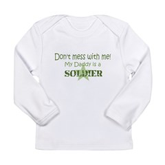 Don't mess with me Long Sleeve Infant T-Shirt