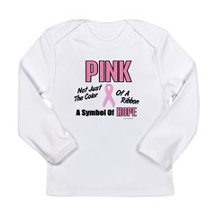 PINK Not Just A Color 3 Long Sleeve Infant T-Shirt