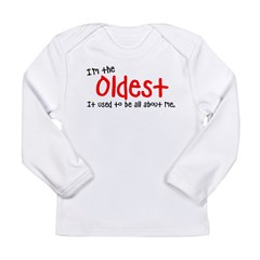 I'm the oldes Long Sleeve Infant T-Shirt