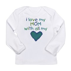 With All My Hear Long Sleeve Infant T-Shirt