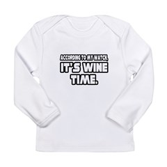 """It's Wine Time"" Long Sleeve Infant T-Shirt"