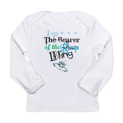 I am . . . The Bearer of The Bling Long Sleeve Infant T-Shirt