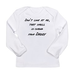 Don't look at me that smell i Long Sleeve Infant T-Shirt