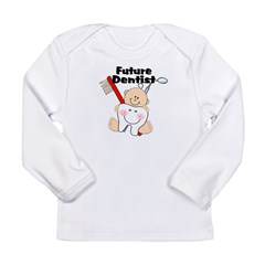 Future Dentist Long Sleeve Infant T-Shirt