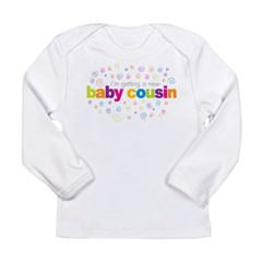 baby cousin Long Sleeve Infant T-Shirt