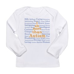 I am more than Autism Long Sleeve Infant T-Shirt