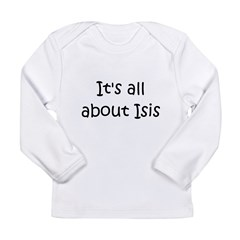 11-Isis-10-10-200_html.jpg Long Sleeve Infant T-Shirt