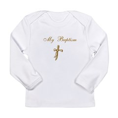My Baptism Long Sleeve Infant T-Shirt