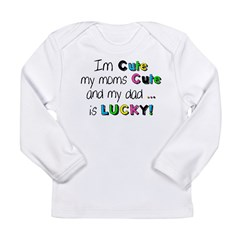 Im Cute... Long Sleeve Infant T-Shirt