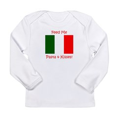 Feed Me Pasta and Kisses Onesie Long Sleeve Infant T-Shirt