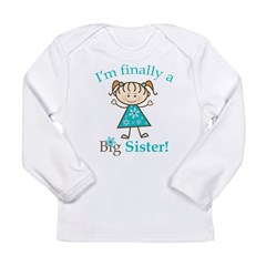 Big Sister Finally Long Sleeve Infant T-Shirt