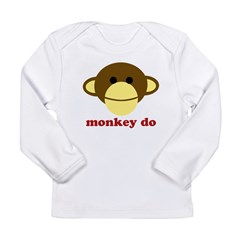 Monkey See, Monkey Do Long Sleeve Infant T-Shirt