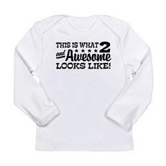 Funny Two Year Old Long Sleeve Infant T-Shirt
