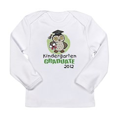 Kindergarten Graduate 2012 - Owl Long Sleeve Infant T-Shirt
