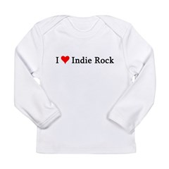 I Love Indie Rock Infant Creeper Long Sleeve Infant T-Shirt