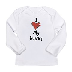 I Love My Nanna Infant Creeper Long Sleeve Infant T-Shirt