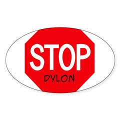 Stop Dylon Sticker (Oval)