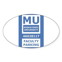 Miskatonic University Parking Pass (Faculty) Sticker (Oval)