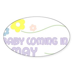 Due in May Rectangle Sticker (Oval)