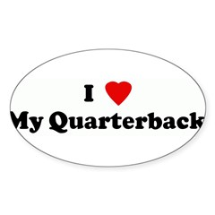 I Love My Quarterback! Sticker (Oval)