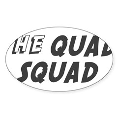THE QUAD SQUAD Rectangle Sticker (Oval)