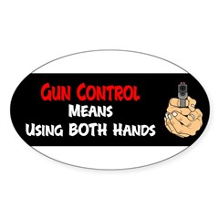 Anti Gun Control Sticker (Oval)