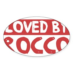 Loved by Rocco Sticker (Oval)