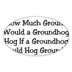 Groundhog Rectangle Sticker (Oval)