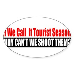Tourist Season Sticker (Oval)