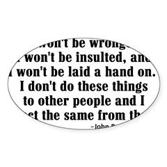 I WON'T BE WRONGED... Rectangle Sticker (Oval)
