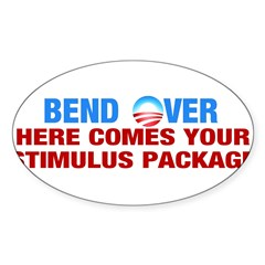 Bend Over for Stimulus Package - Sticker (Oval)