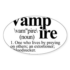 Definition of a Vampire Sticker (Oval)