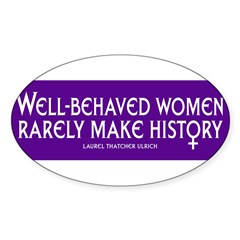 WELL-BEHAVED WOMEN Sticker (Oval)