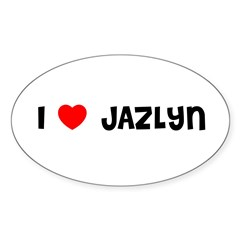 I LOVE JAZLYN Sticker (Oval)