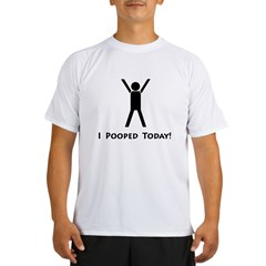 I pooped today! Ash Grey Performance Dry T-Shirt
