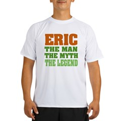 Eric The Legend Performance Dry T-Shirt