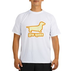 Low Rider Dachshund Performance Dry T-Shirt