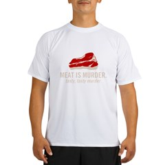 meat is murder2 Performance Dry T-Shirt