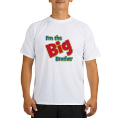 T I'm the Big Brother Performance Dry T-Shirt