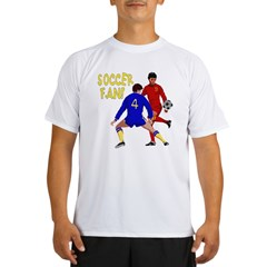 ...Soccer Fan... Performance Dry T-Shirt