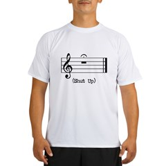 Shut Up (in musical notation) Performance Dry T-Shirt