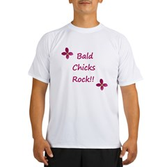Bald chicks rock! Performance Dry T-Shirt