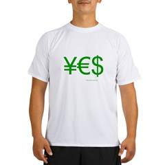 Yen Euro Dollar Performance Dry T-Shirt