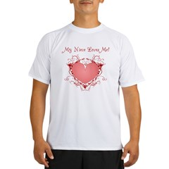 My Niece Loves Me Heart Performance Dry T-Shirt