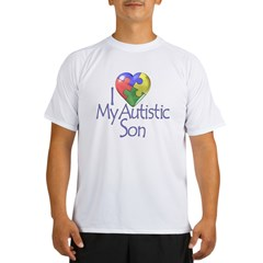 My Autistic Son Performance Dry T-Shirt