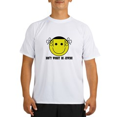 Don't Worry Be Jewish Performance Dry T-Shirt