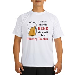 History Teacher Performance Dry T-Shirt