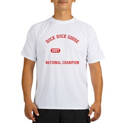 Duck Duck Goose National Champion Performance Dry T-Shirt